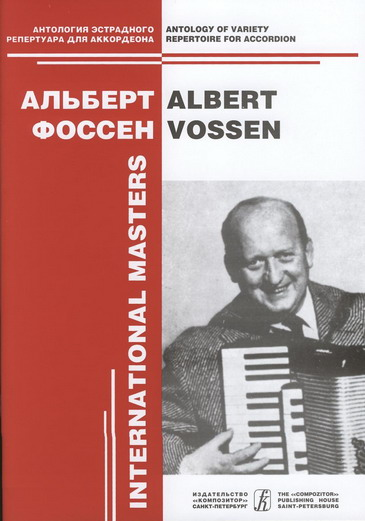 Albert Vossen. Variety Compositions for  accordion solo. Vol. 1